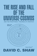 The Rise and Fall of the Universe Cosmos