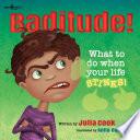 Baditude!