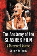Anatomy of the Slasher Film