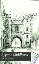 Bygone Middlesex