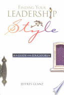 """""""Finding Your Leadership Style: A Guide for Educators"""" by Jeffrey Glanz"""