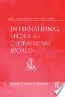 International Order in a Globalizing World