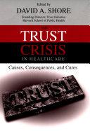 The Trust Crisis in Healthcare