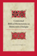 Contextual Biblical Hermeneutics as Multicentric Dialogue