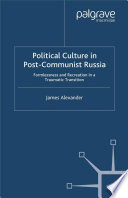 Political Culture In Post Communist Russia