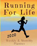 Running for Life 2020 Weekly & Monthly Planner