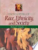 Encyclopedia of Race  Ethnicity  and Society Book
