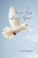 Oh, How God Loves You! Pdf/ePub eBook