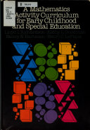 A Mathematics Activity Curriculum for Early Childhood and Special Education