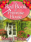 The Red Book of Primrose House Book