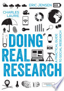 """""""Doing Real Research: A Practical Guide to Social Research"""" by Eric Jensen, Charles Laurie"""