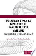 Molecular Dynamics Simulation of Nanostructured Materials Book