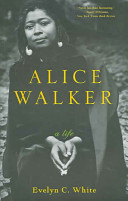 link to Alice Walker : a life in the TCC library catalog