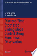 Discrete Time Stochastic Sliding Mode Control Using Functional Observation