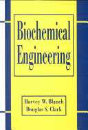 Biochemical Engineering, Second Edition