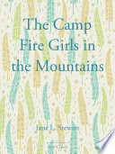 The Camp Fire Girls in the Mountains