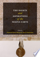 The Rights and Aspirations of the Magna Carta