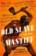 Old Slave and the Mastiff C