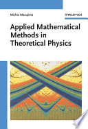 Applied Mathematical Methods in Theoretical Physics Book
