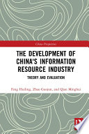 The Development of China's Information Resource Industry