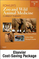 Fowler s Zoo and Wild Animal Medicine Current Therapy   Veterinary Consult Book