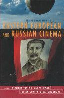 The BFI Companion to Eastern European and Russian Cinema