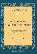 A Manual of English Literature  Vol  2 Of 2 Book