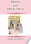 PRIDE and PREJUDICE - Vol. II - A Story by Jane Austen