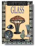 A Connoisseur s Guide to Antique Glass