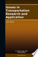 Issues in Transportation Research and Application: 2011 Edition
