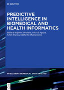 Predictive Intelligence In Biomedical And Health Informatics