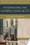 Interpreting the Gospels and Acts