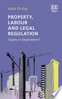 Property Labour And Legal Regulation