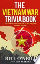 The Vietnam War Trivia Book