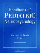 Handbook of Pediatric Neuropsychology