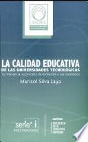 La calidad educativa de las universidades tecnológicas