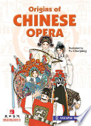 Origins Of Chinese Opera 2010 Edition Epub