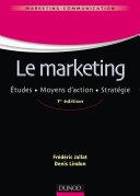Le marketing - 7e éd.
