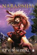 Narasimha: The Mahaavatar Trilogy Book 1