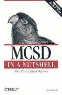 MCSD in a Nutshell
