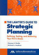 The Lawyer s Guide to Strategic Planning