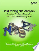 Text Mining and Analysis  : Practical Methods, Examples, and Case Studies Using SAS