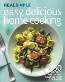 Real Simple Easy Delicious Home Cooking PDF
