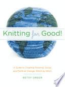Knitting for Good