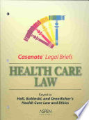Casenote Legal Briefs Health Care Law