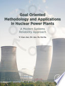 Goal Oriented Methodology And Applications In Nuclear Power Plants Book PDF