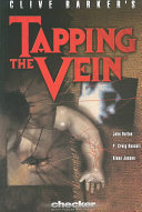 Clive Barker's Tapping the Vein