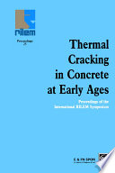 Thermal Cracking in Concrete at Early Ages