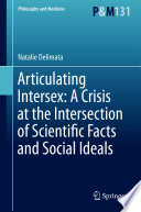 Articulating Intersex A Crisis At The Intersection Of Scientific Facts And Social Ideals
