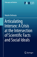 Articulating Intersex: A Crisis at the Intersection of Scientific Facts and Social Ideals Pdf/ePub eBook